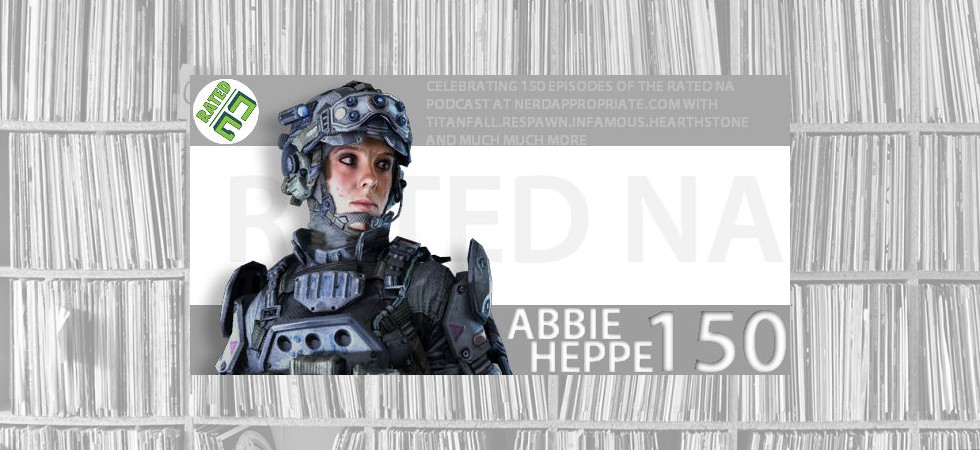 Rated NA 150: Abbie Heppe Returns!