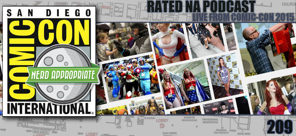 Rated NA 209: Live From San Diego Comic-Con 2015
