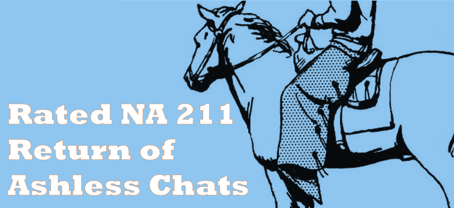 Rated NA 211: Return Of Ashless Chats