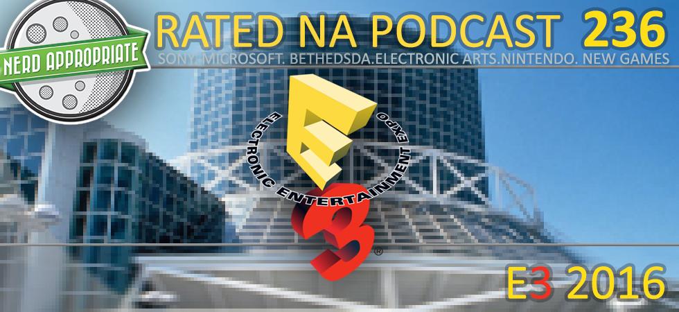 Rated NA 236: E3 2016