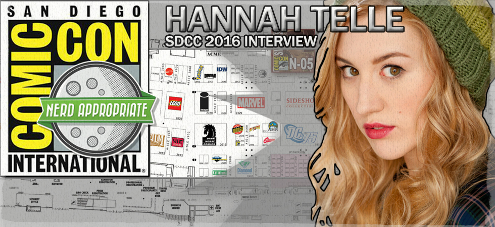 Rated NA Special: Hannah Telle @ SDCC 2016