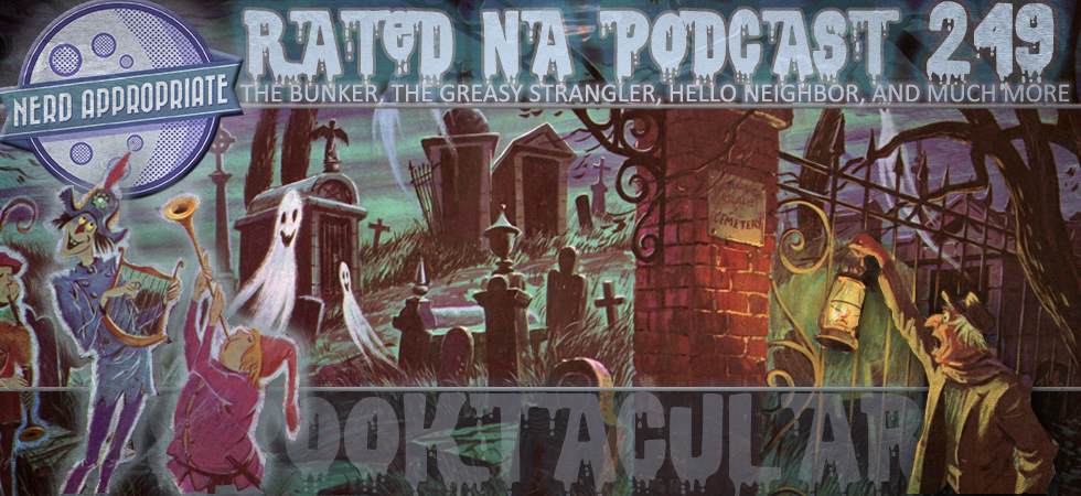 Rated NA 249: Spooktacular!