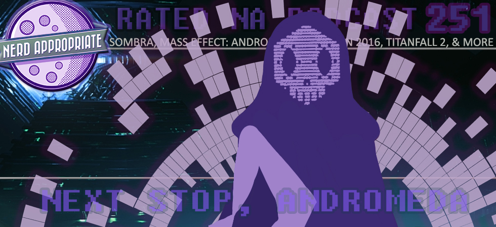 Rated NA 251: Next Stop, Andromeda