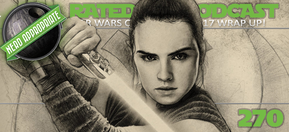 Rated NA 270: Star Wars Celebration Post-show