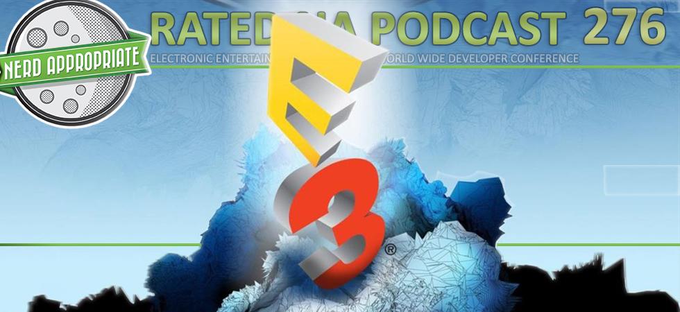 Rated NA 276: E3 2017